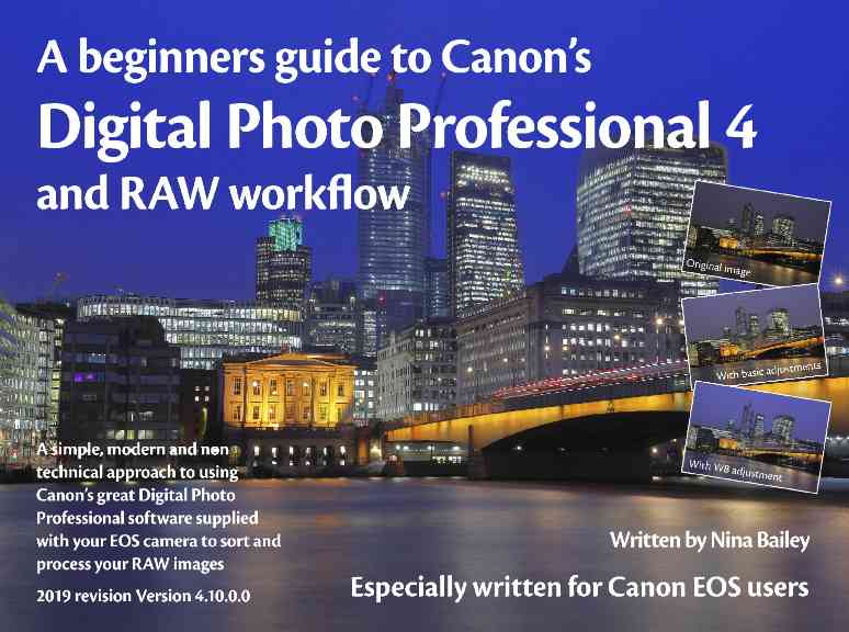 Beginner's Guide to Canon DPP (v4) & RAW workflow